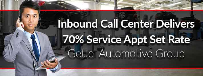 Elead Inbound Call Center Delivers 70 Percent Service Appointment Set Rate for Gettel Automotive Group